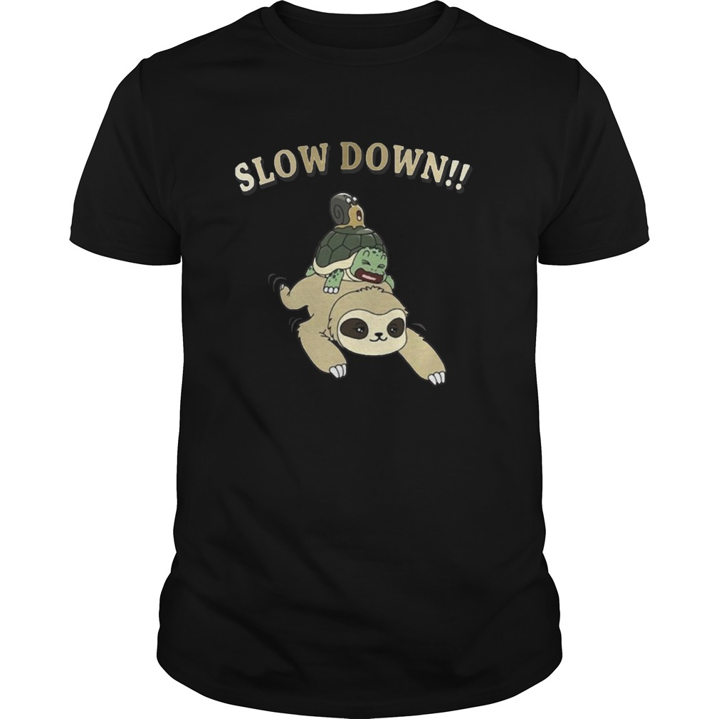 Sloth Turtle And Snail Slow Down Kid T Shirt