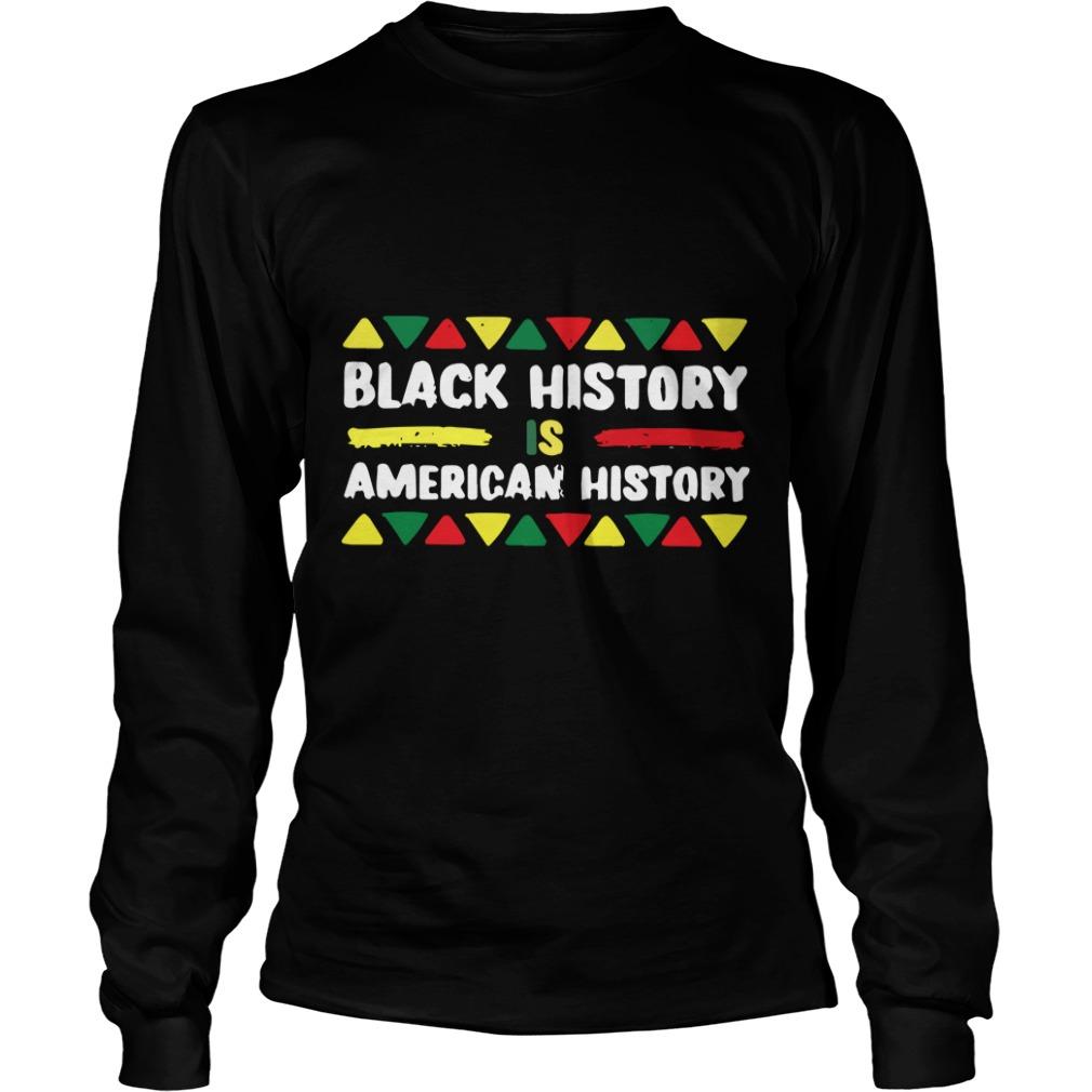 Black History Is American Month African Longsleeve Tee