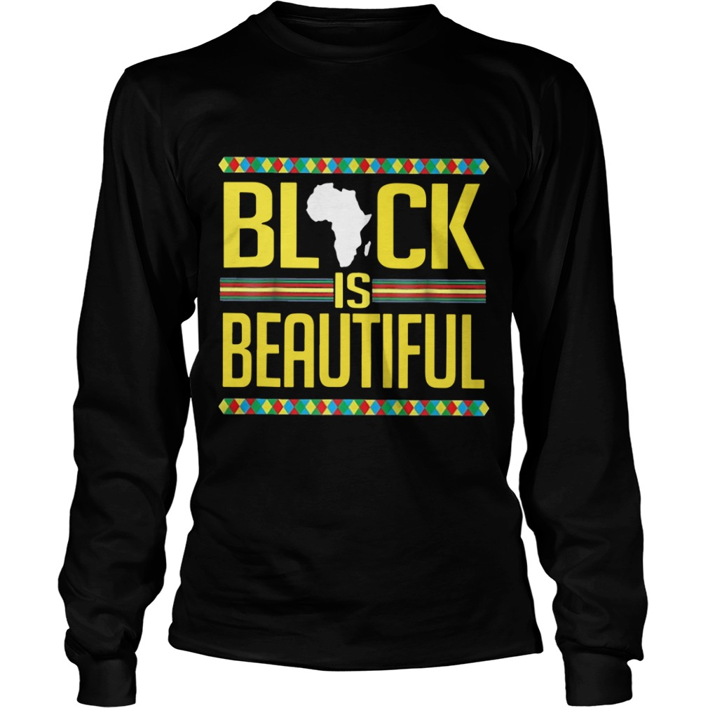 Black Is Beautiful Longsleeve Tee