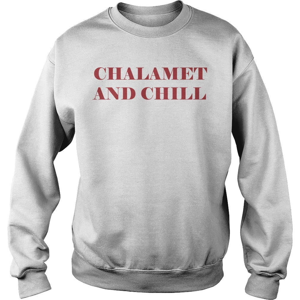 Chalamet And Chill Sweater