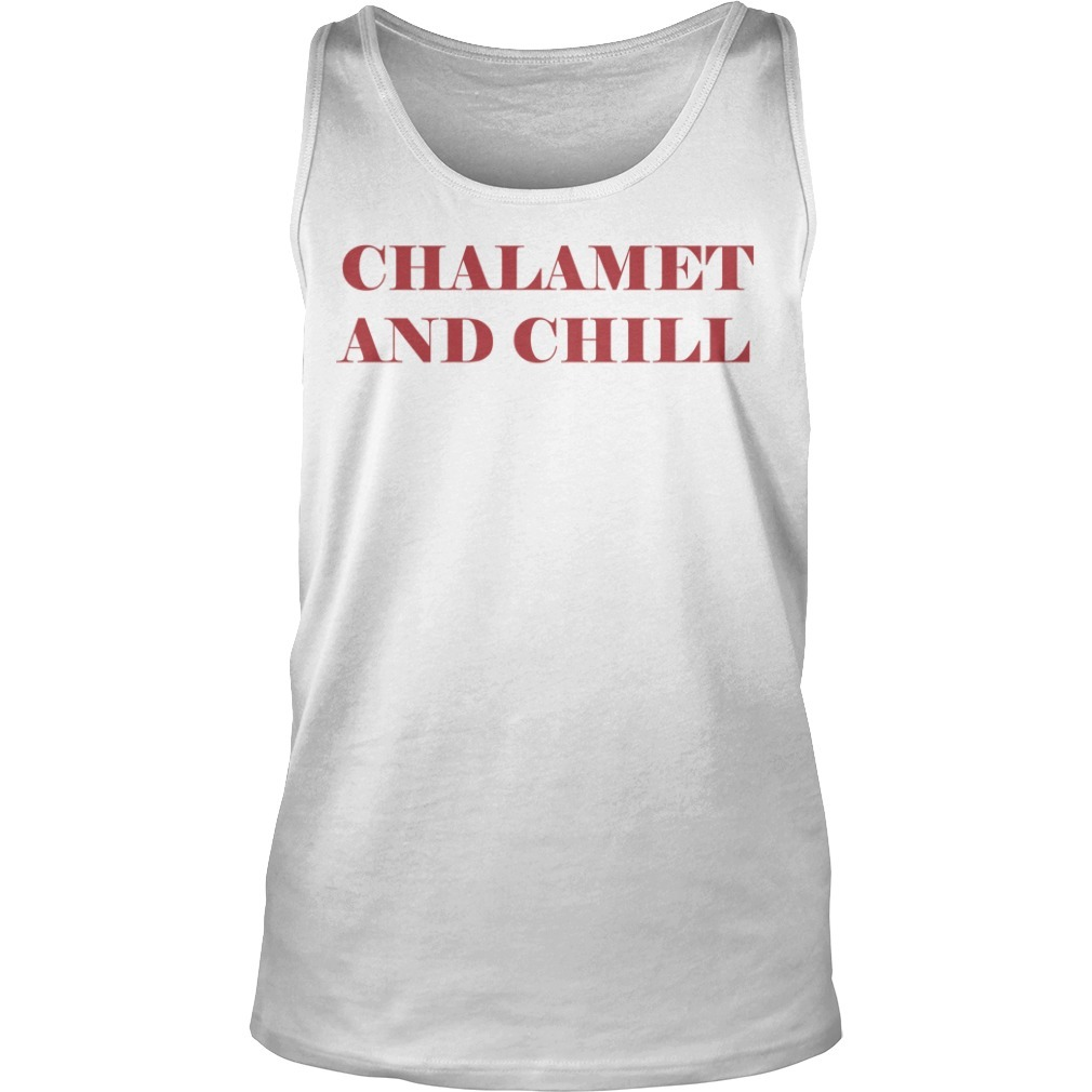 Chalamet And Chill Tank Top