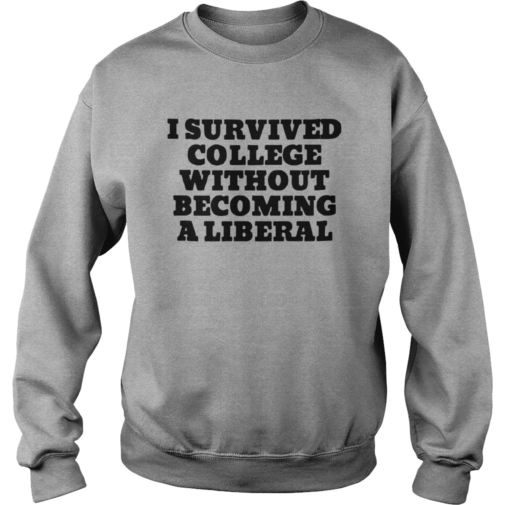 I Survived College Without Becoming A Liberal Sweater