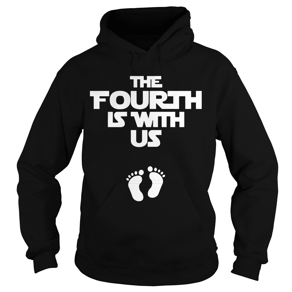 The Fourth Is With Us Hoodie