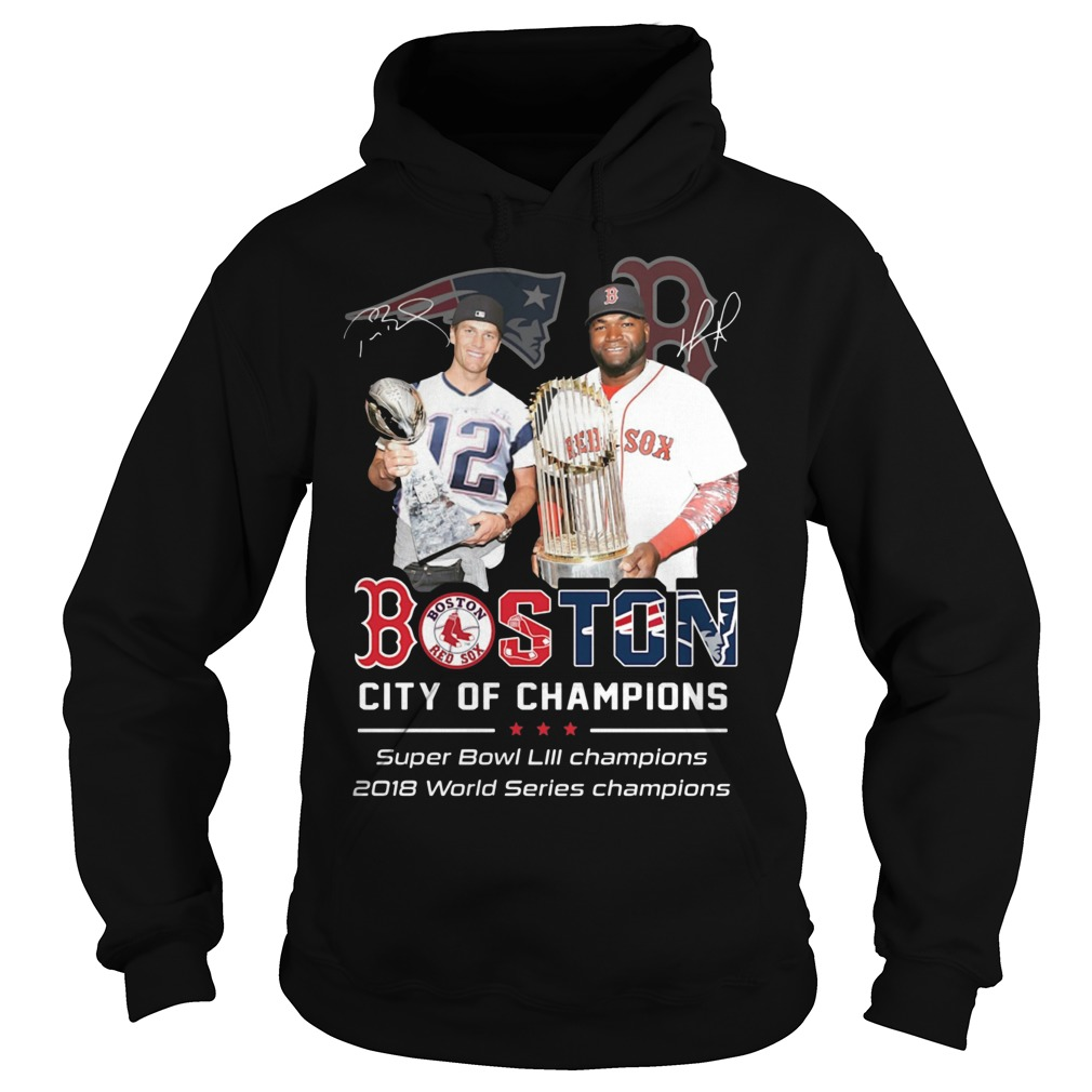 Tom Brady David Ortiz Boston City Of Champions Hoodie