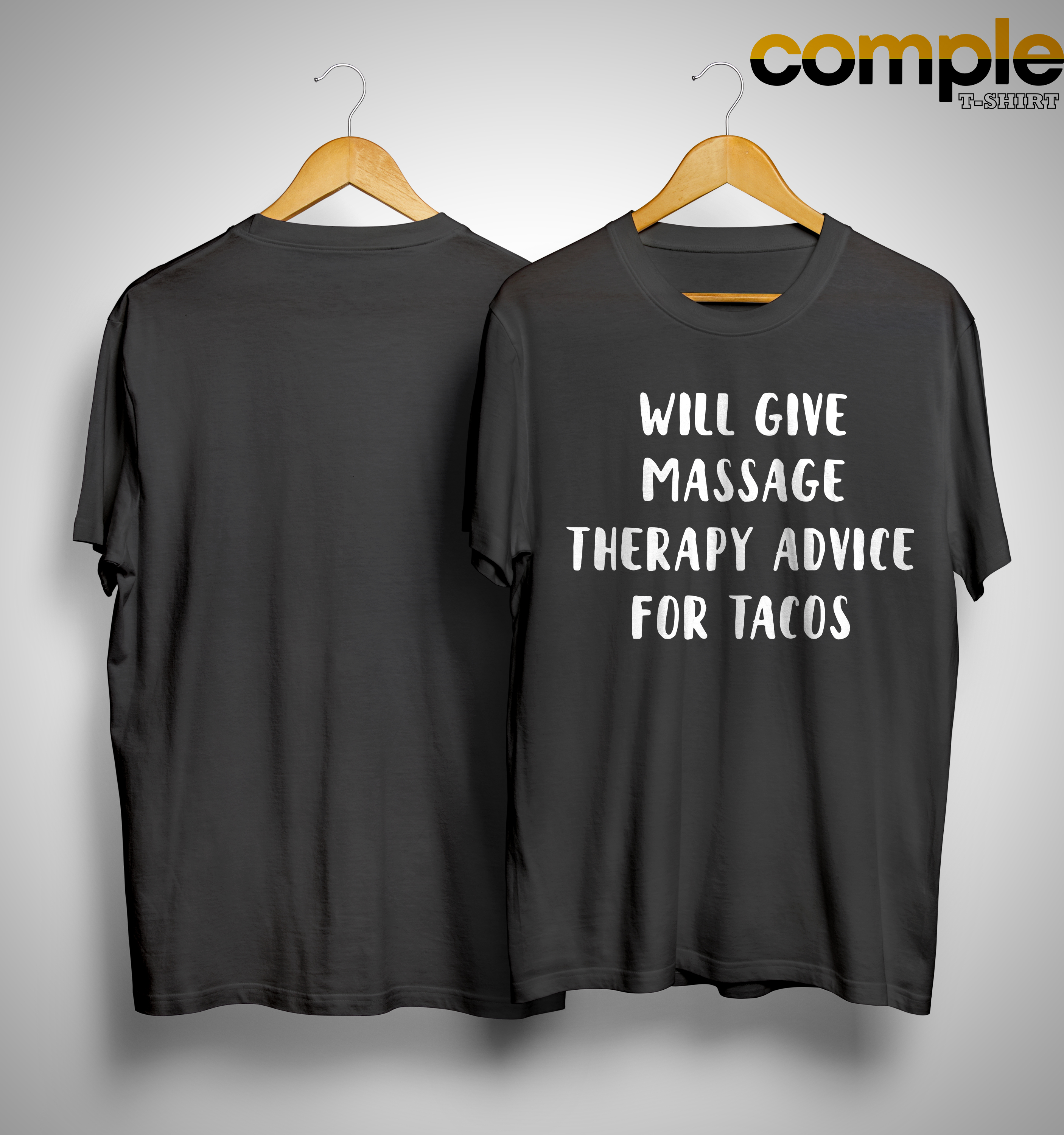 Will Give Massage Therapy Advice For Tacos Shirt