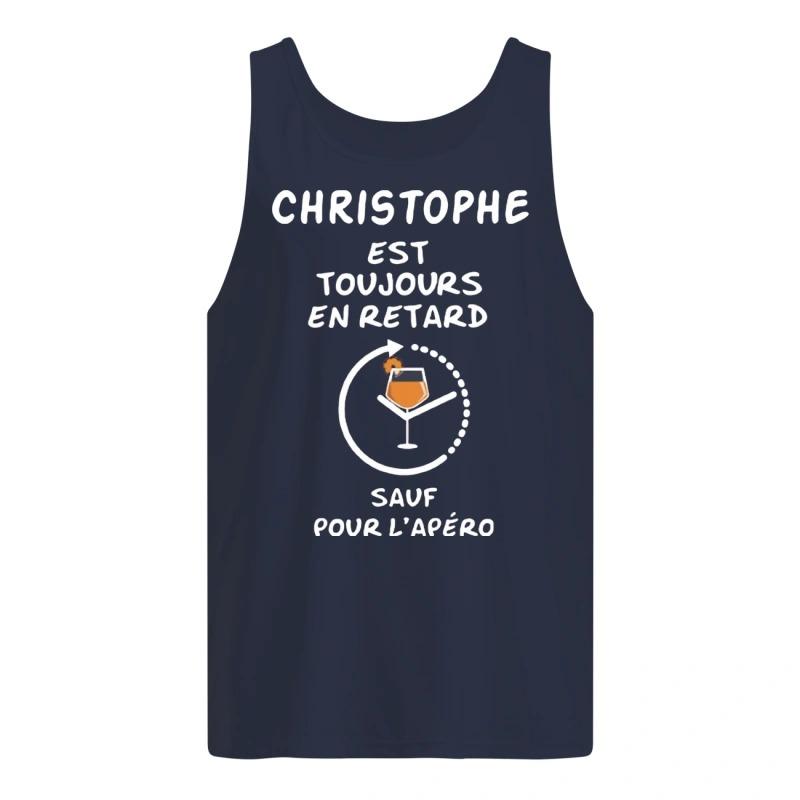 Christophe Est Toujours En Retard Sauf Pour L'apéro Tank Top