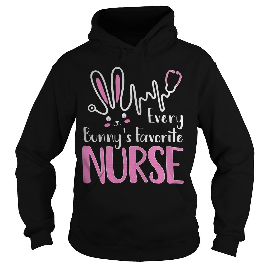 Every Bunny's Favorite Nurse Shirt
