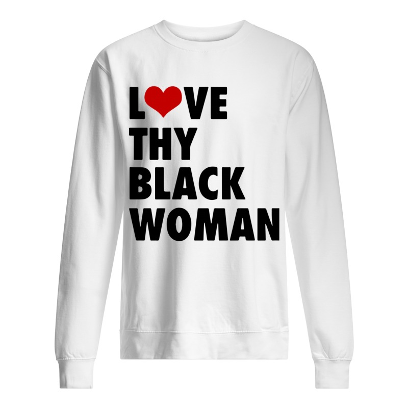 Love Thy Black Woman Sweater