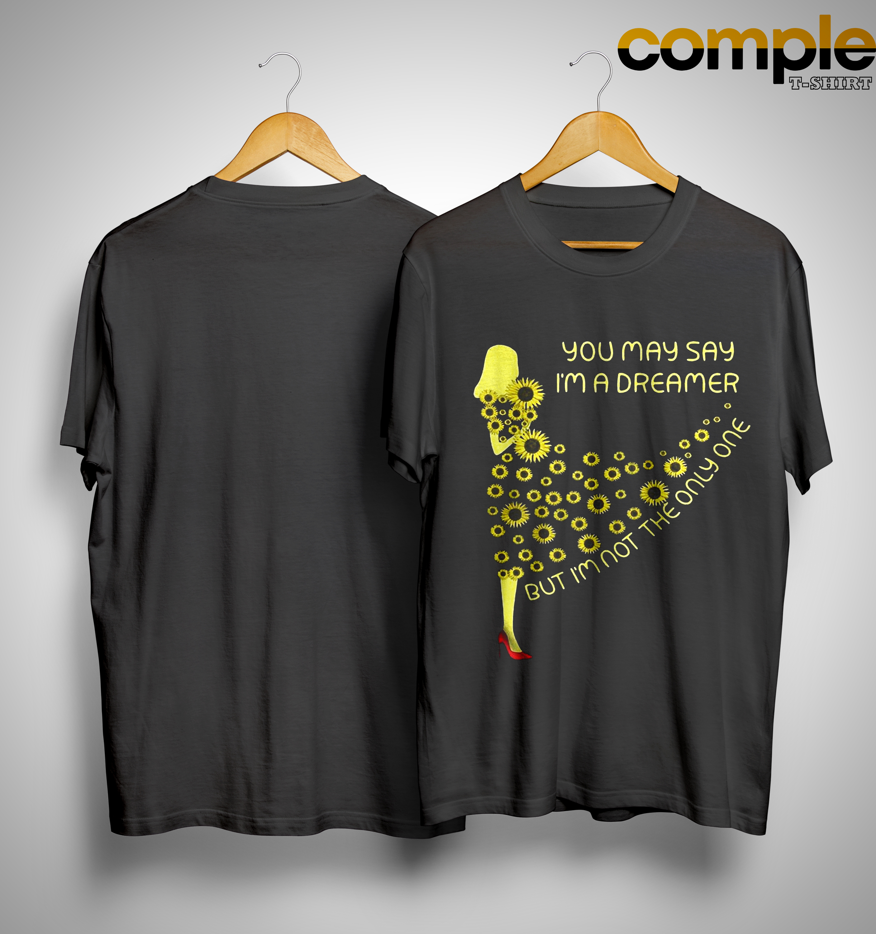 Sunflower Dress You May Say I'm A Dreamer But Im Not The Only One Shirt