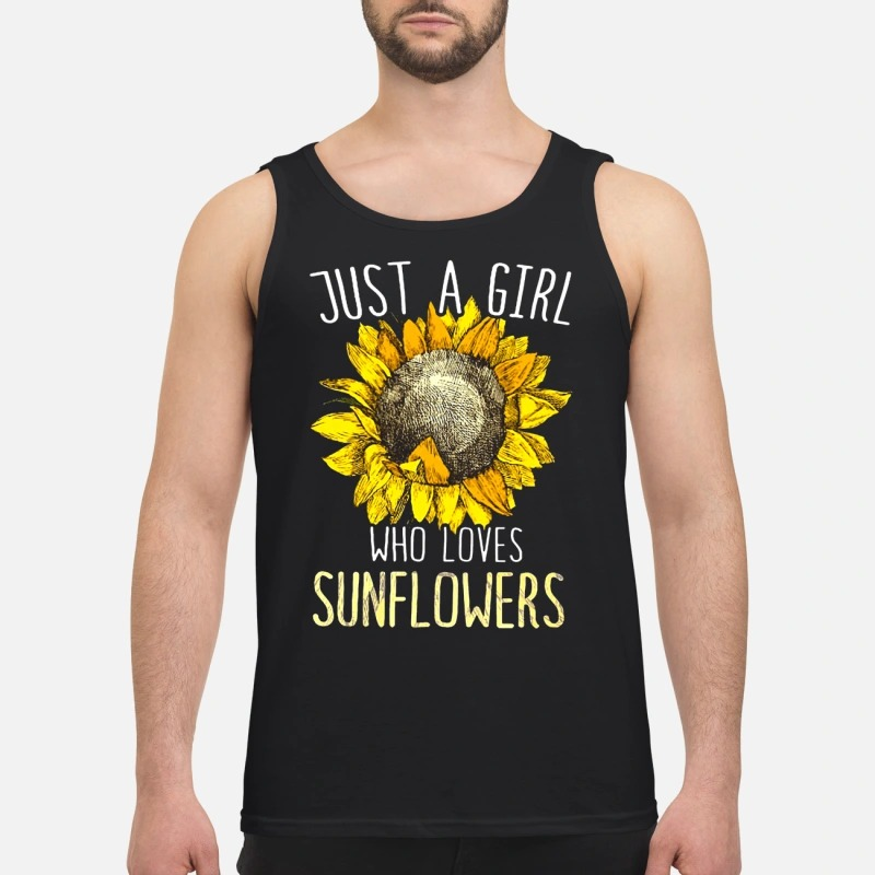 Sunflower Just A Girl Who Loves Sunflower Tank Top