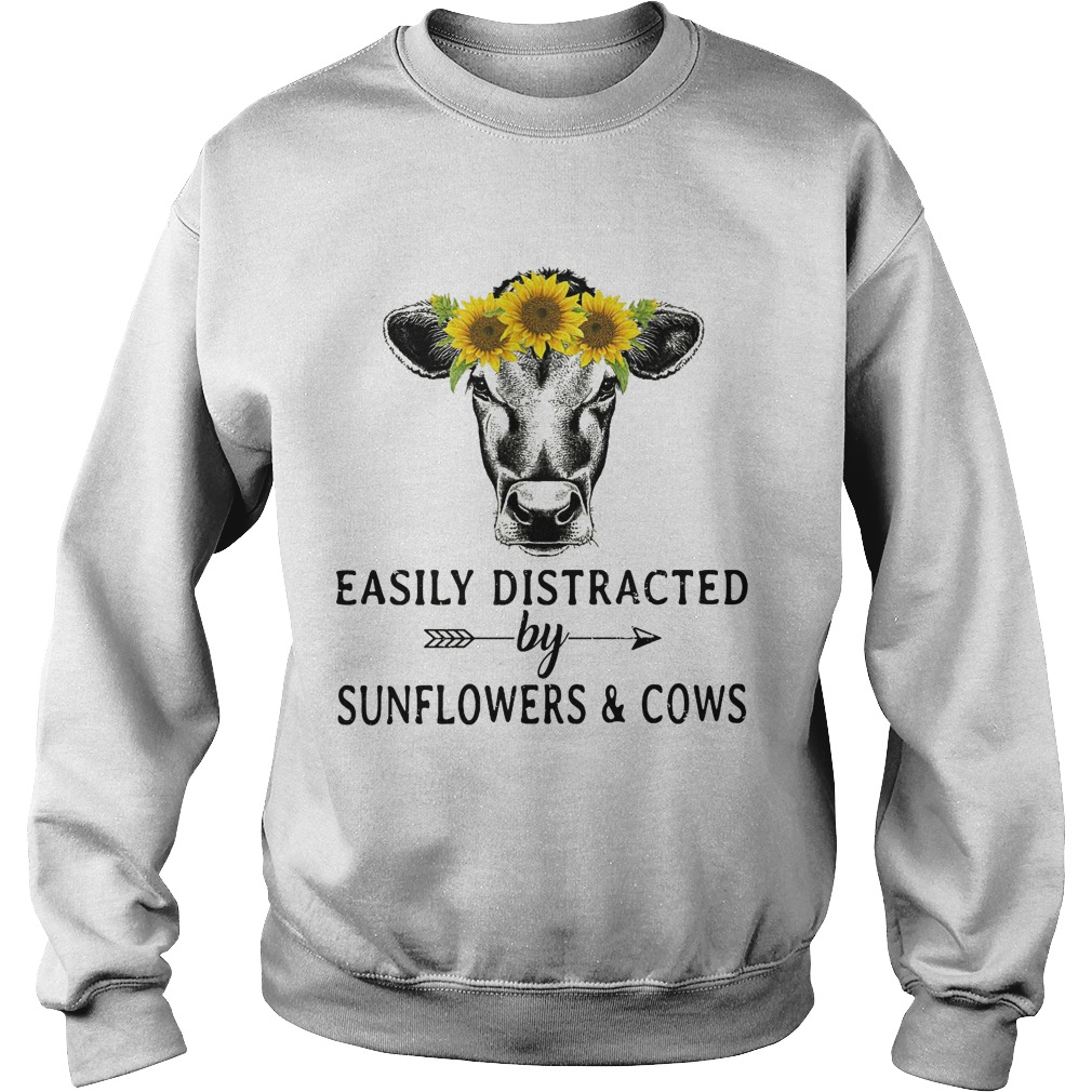 Easily Distracted By Sunflowers And Cows Shirt