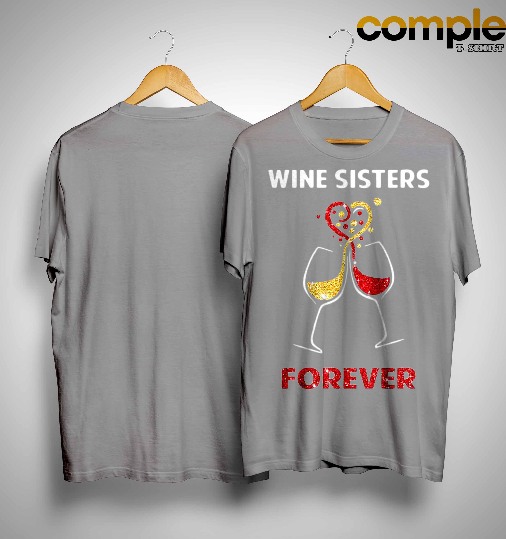 Glitter Wine Sisters Forever Shirt