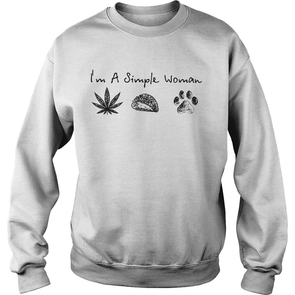 I'm A Simple Woman Love Weed Tacos And Dog Shirt