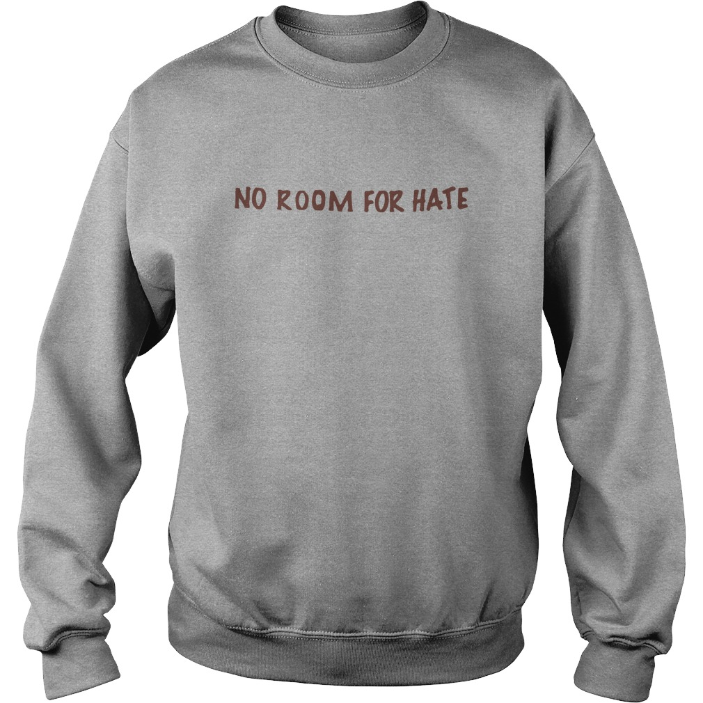 No Room For Hate Shirt