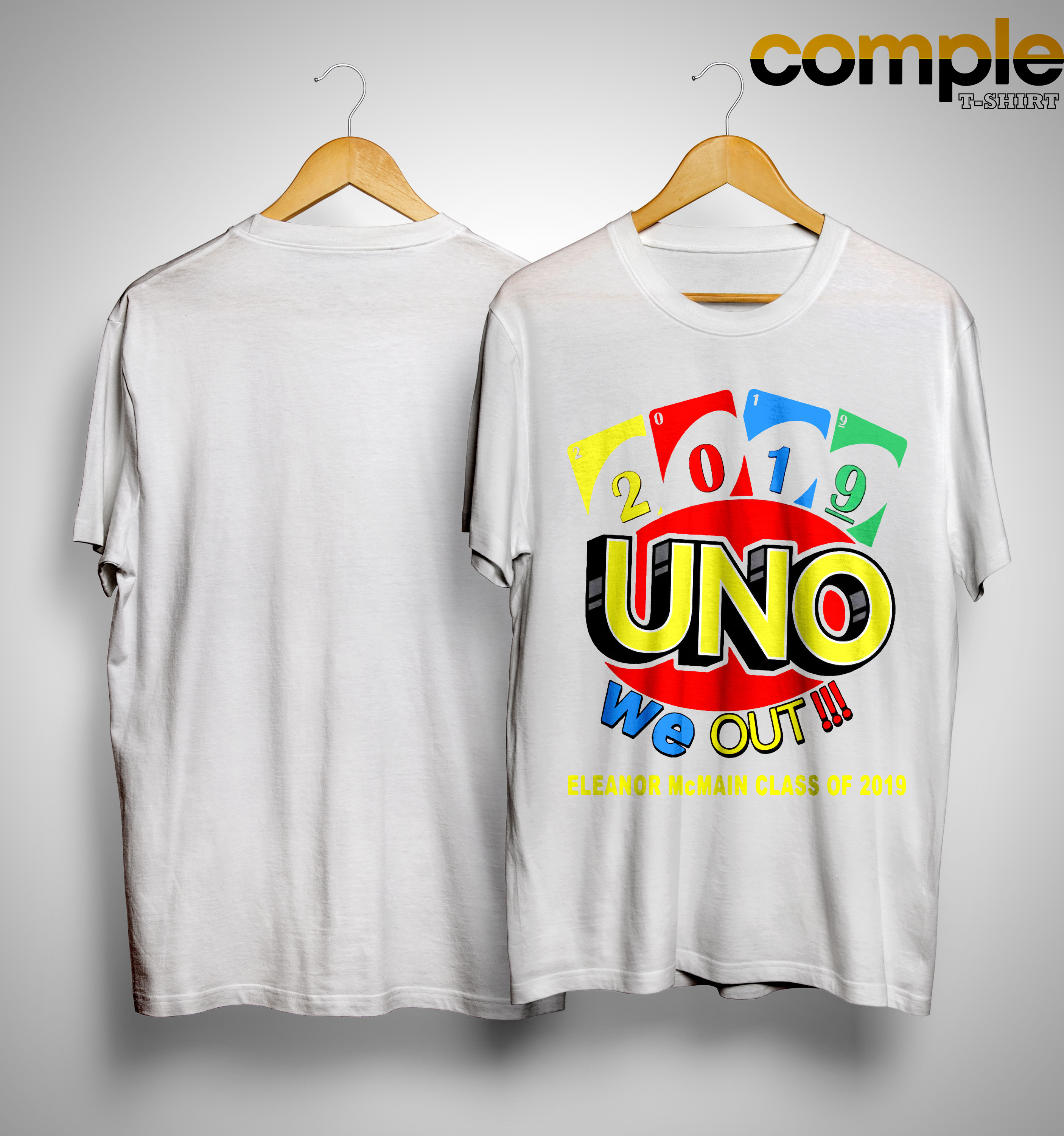 2019 Uno We Out Eleanor Mcmain Class Of 2019 Shirt