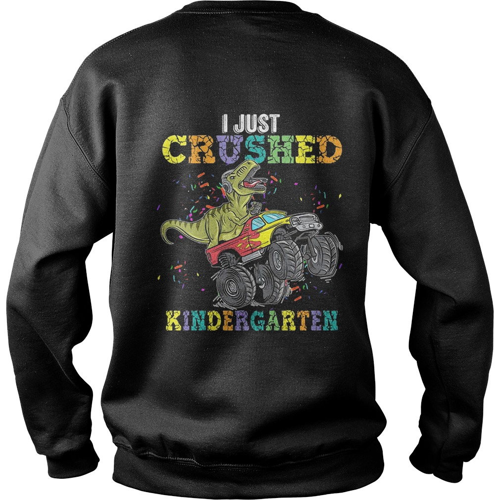 Dinosaur I Just Crushed Kinder Garten Sweater