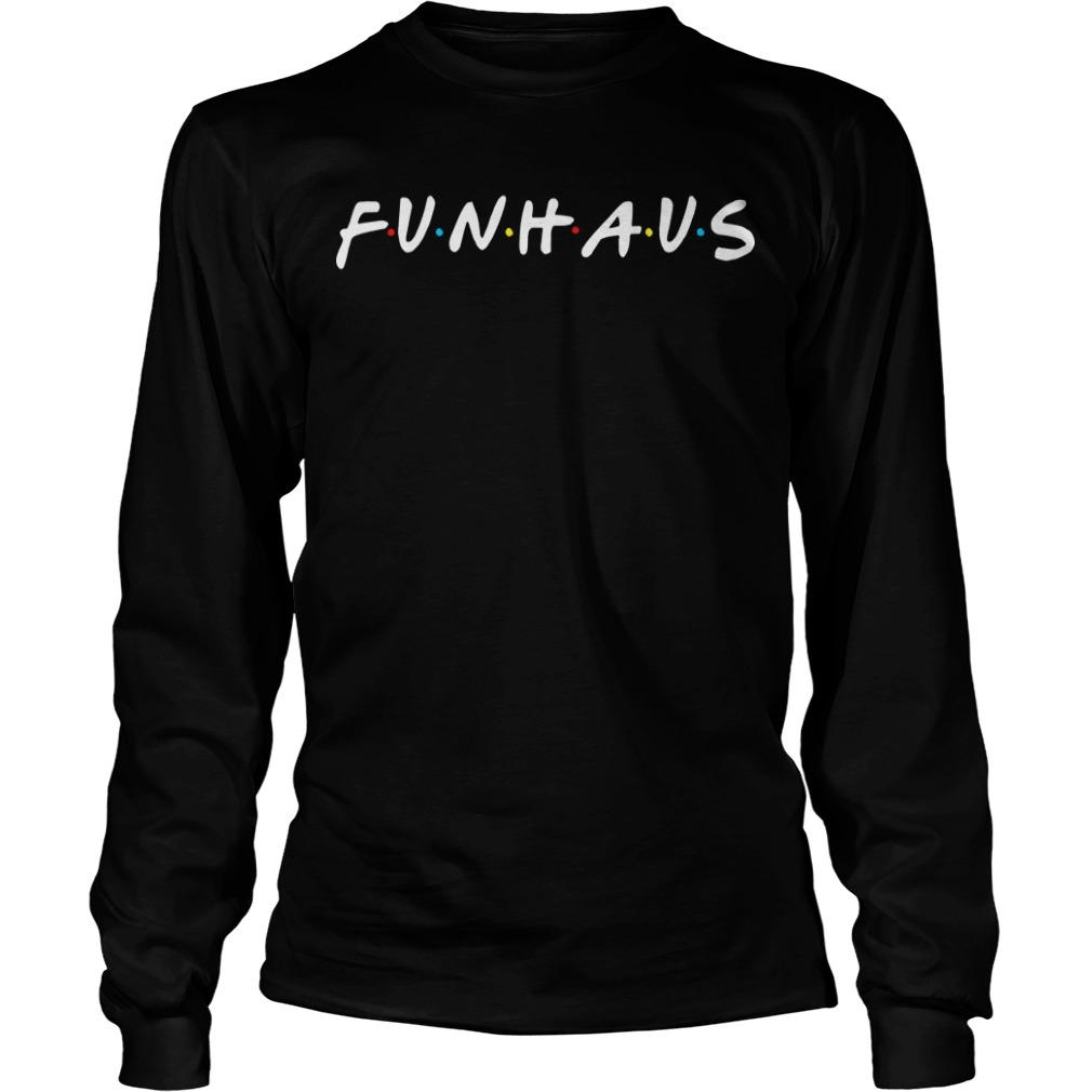 Friends Funhaus Longsleeve Tee