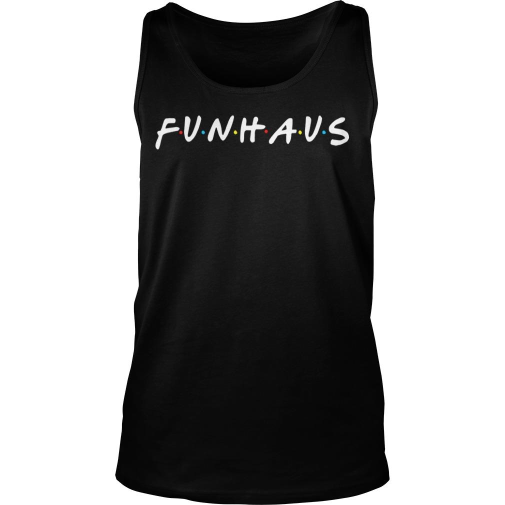 Friends Funhaus Tank Top