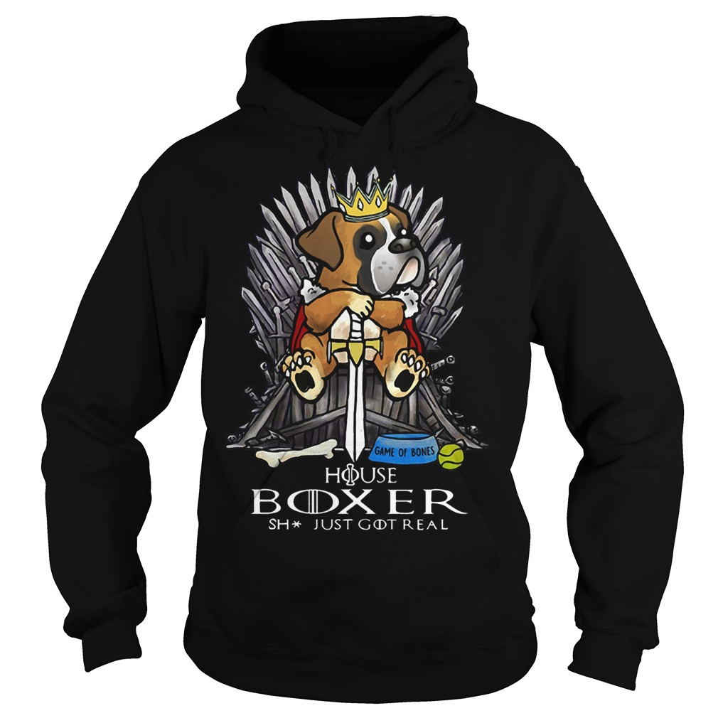 Game Of Bones House Boxer Shit Just Got Real Hoodie