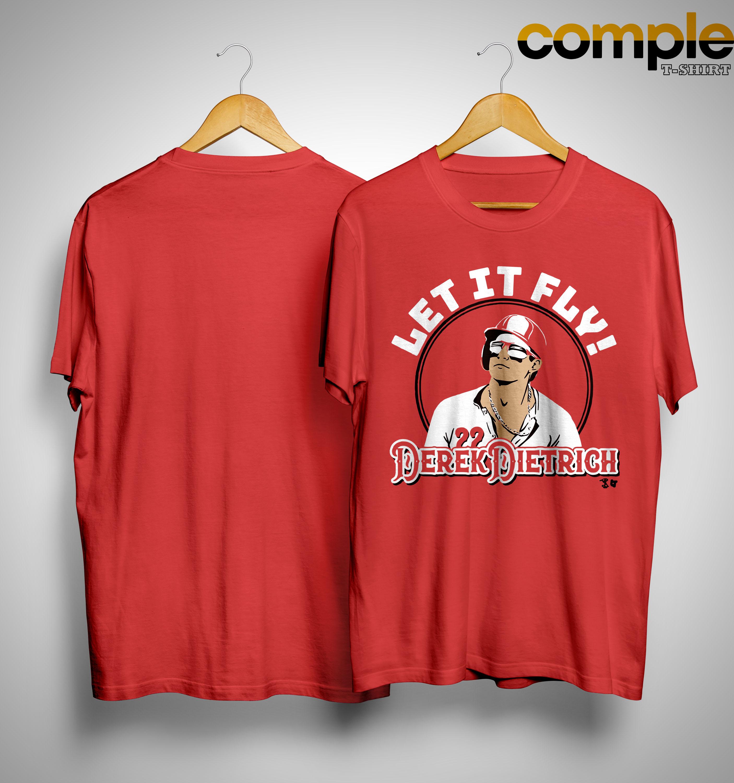 Let It Fly Derek Dietrich Shirt