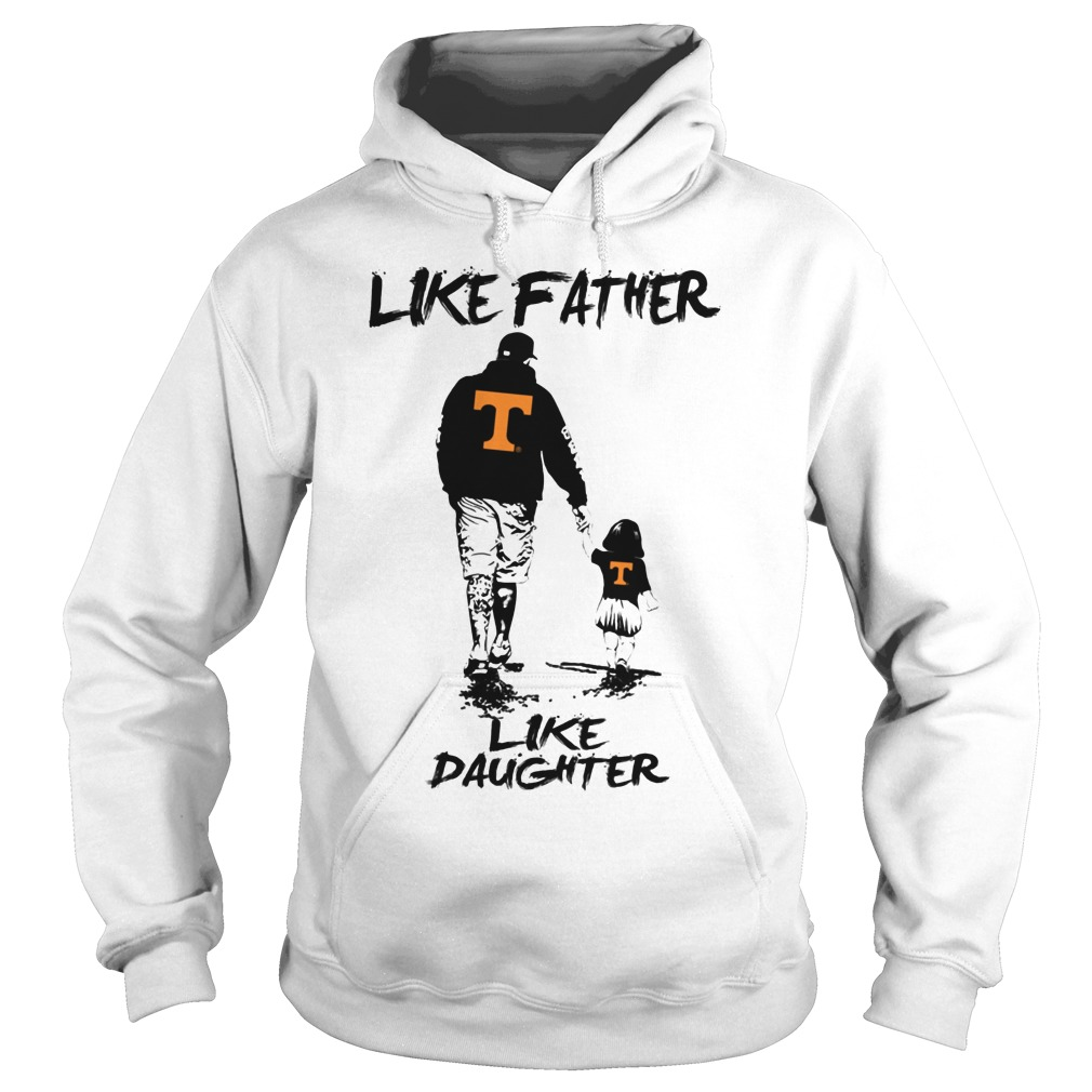 Tennessee Like Father Like Daughter Hoodie