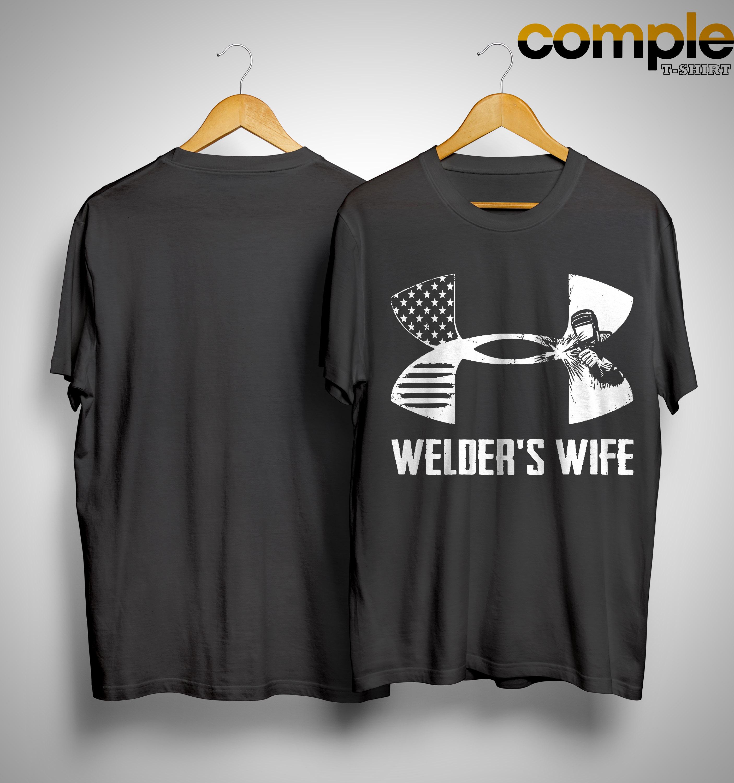 Under Armour Welder's Wife Shirt
