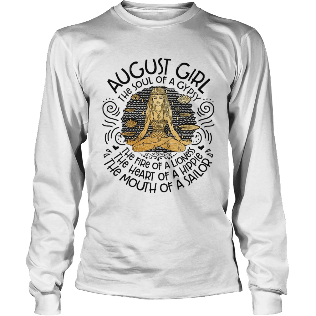 Yoga August Girl The Soul Of A Gypsy The Fire Of A Lioness Longsleeve Tee