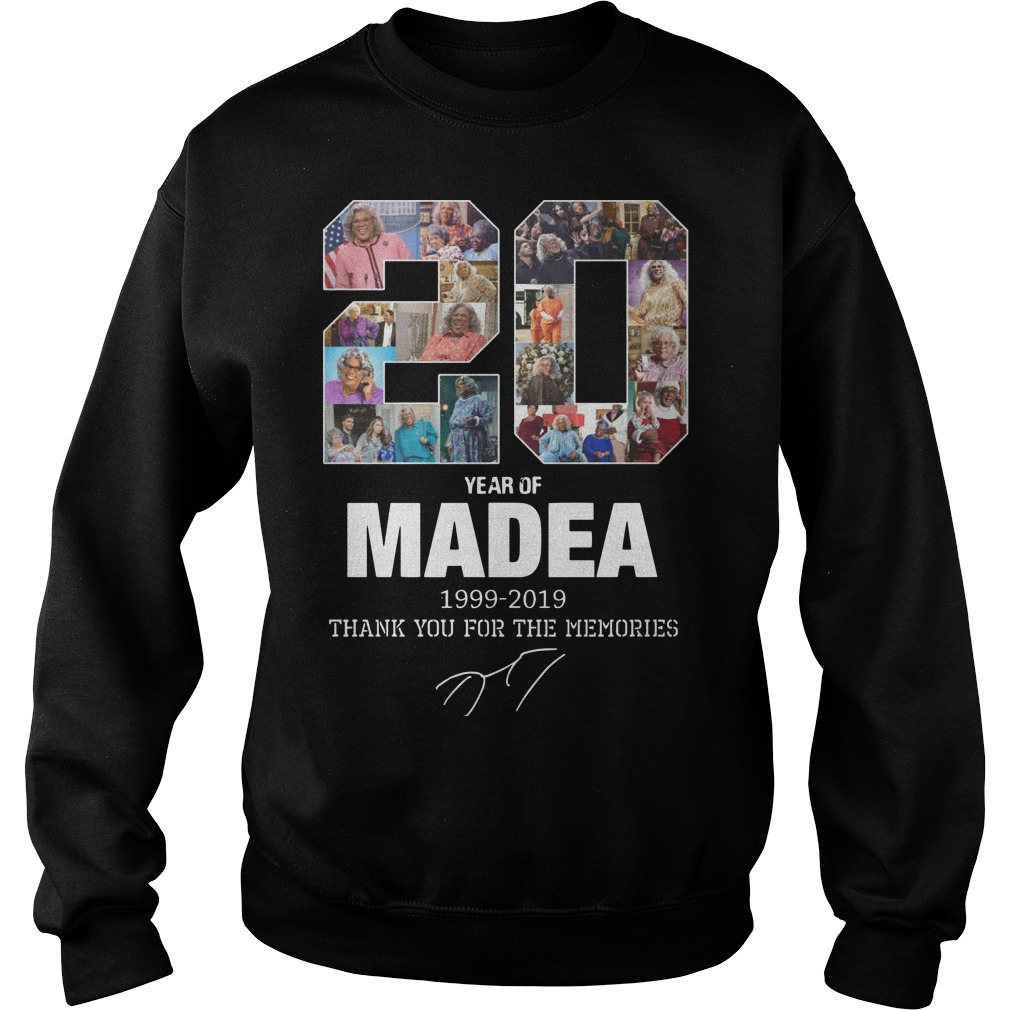 20 Years Of Madea 1999 2019 Thank You For Memories Sweater