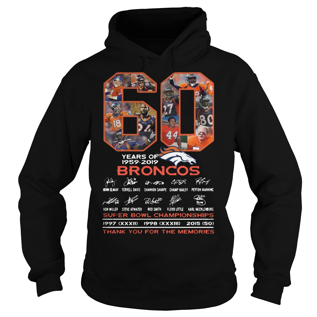 60 Years Of Broncos Super Bowl Championships Thank You For The Memories Hoodie