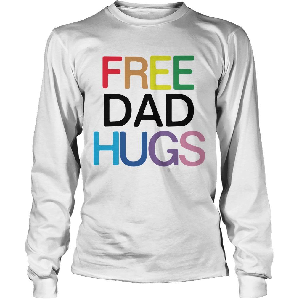 Caitlín Rosberg Lgbt Pride Free Dad Hugs Longsleeve Tee