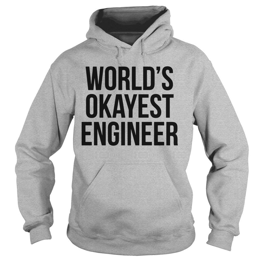 Chloe Condon World's Okayest Engineer Hoodie