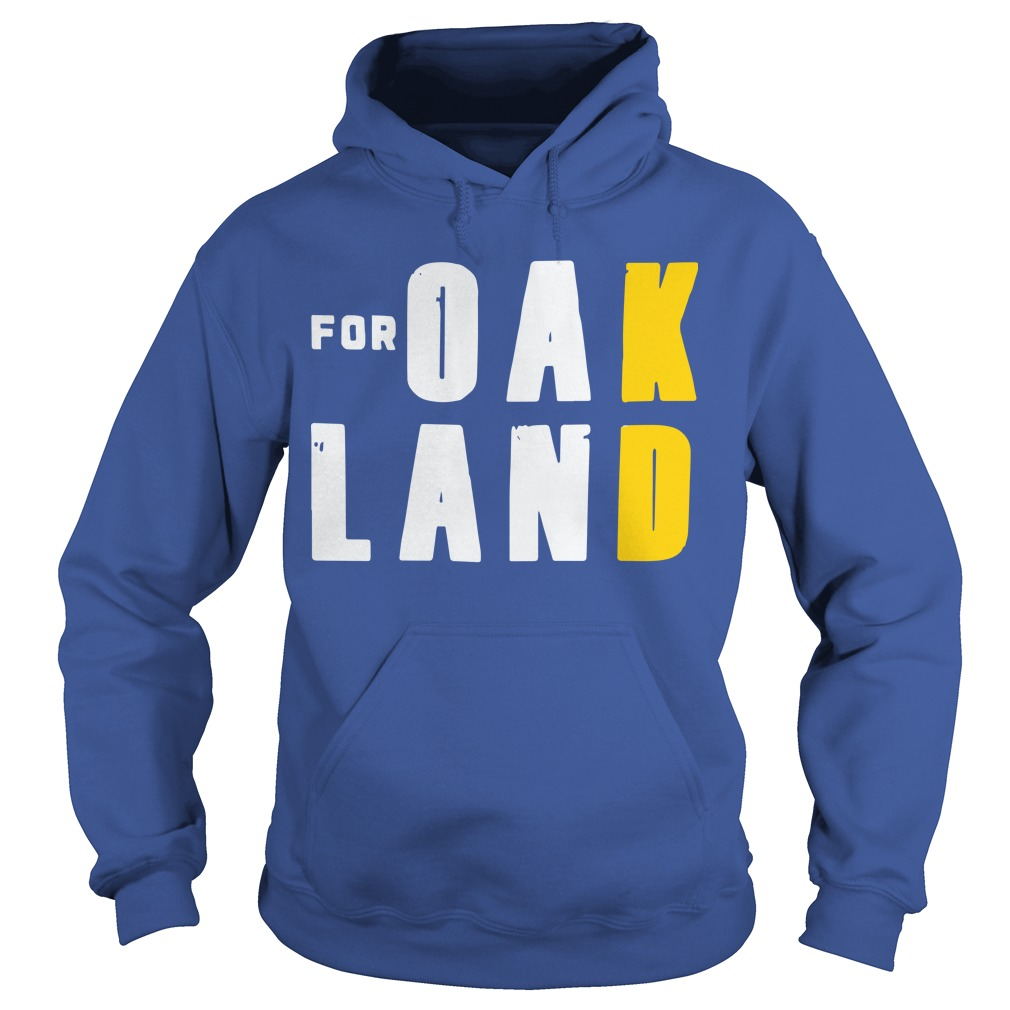 For Oakland Hoodie
