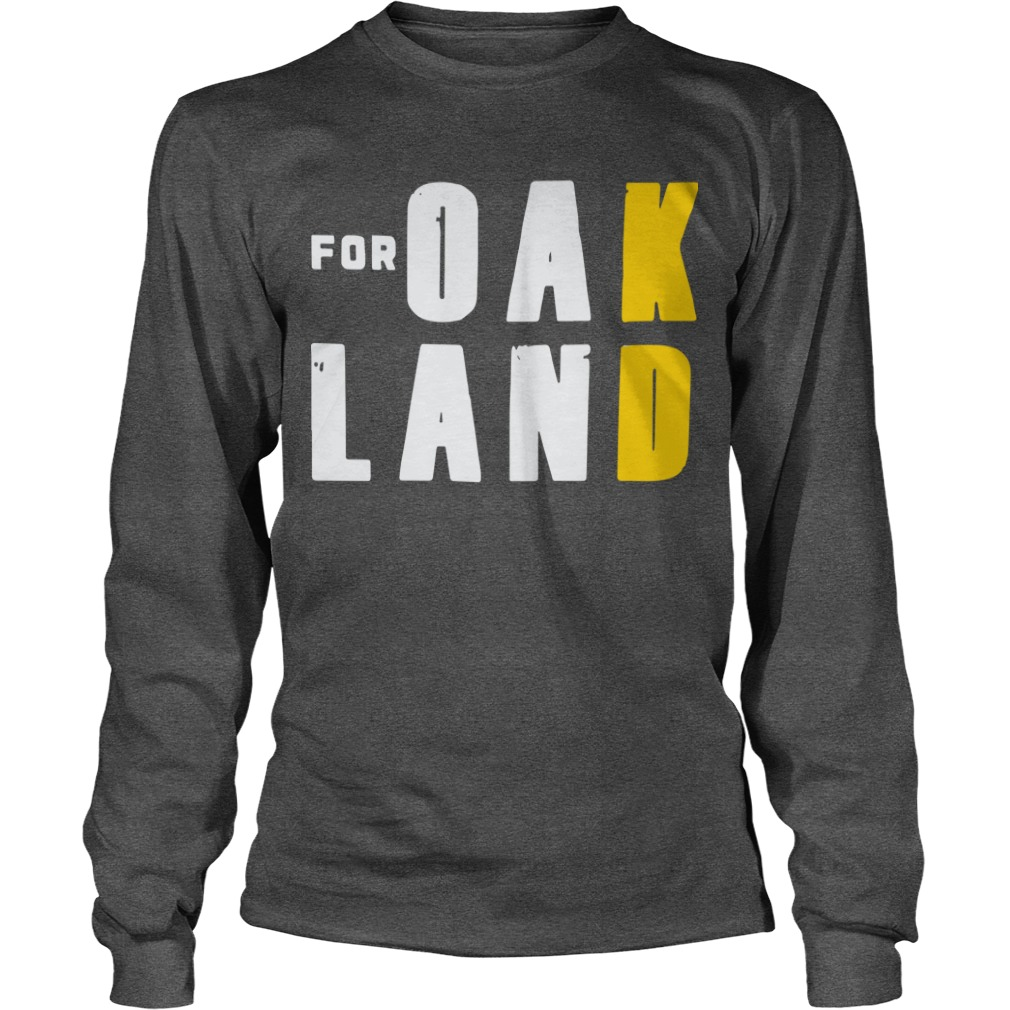 For Oakland Longsleeve Tee