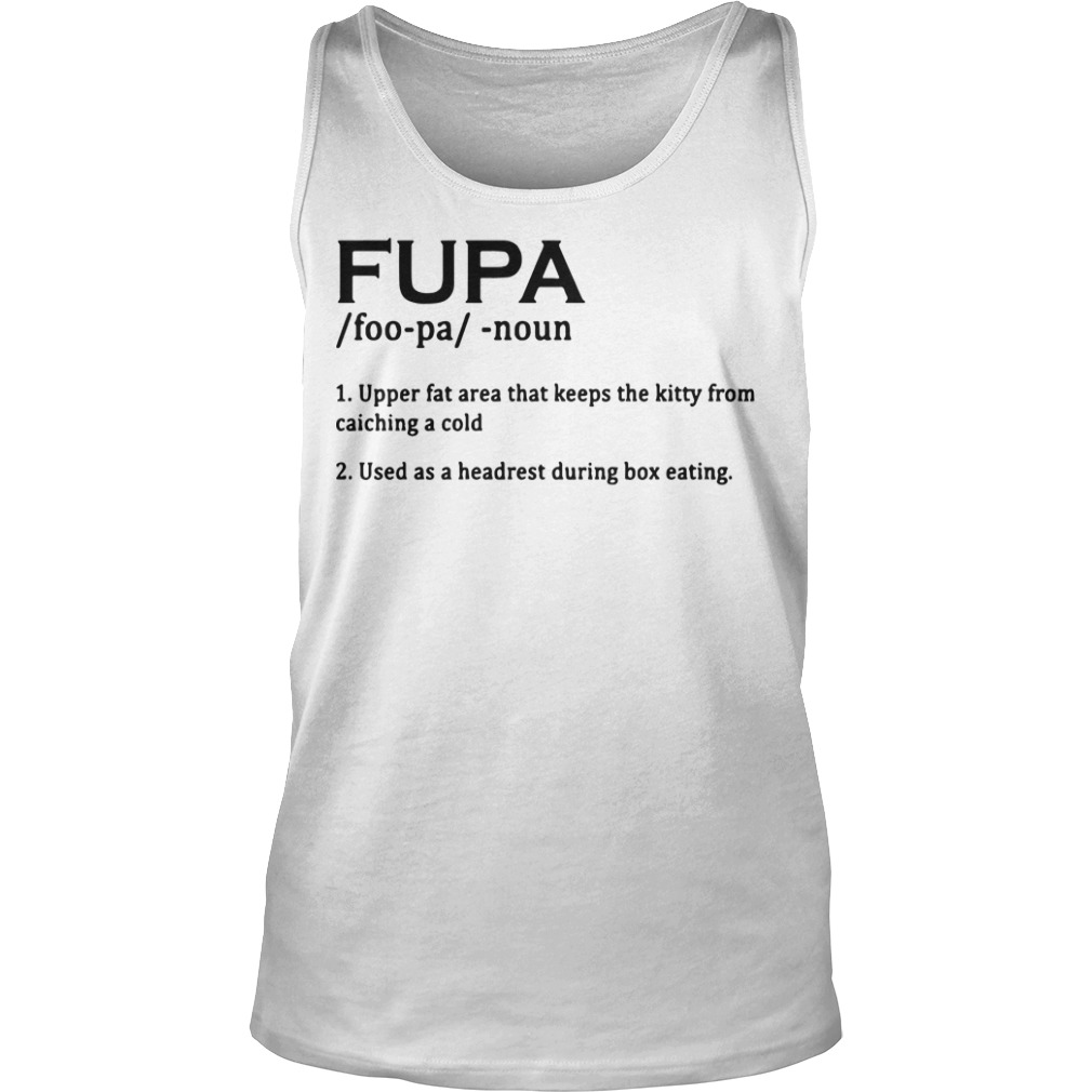 Fupa Definition Tank Top