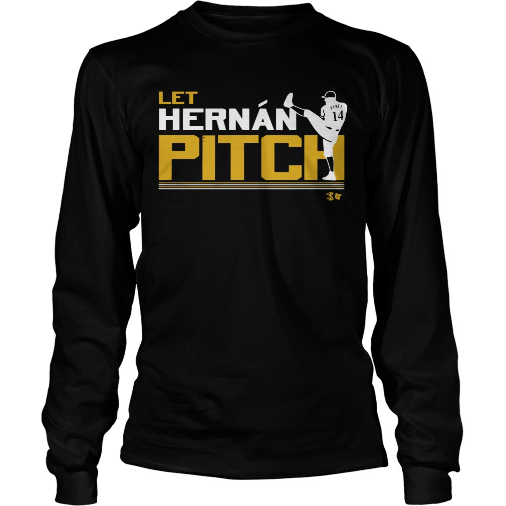 Let Hernan Pitch Longsleeve Tee