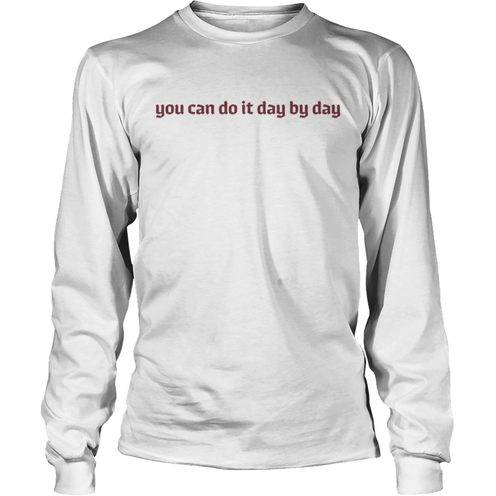 Maeve You Can Do It Day By Day Longsleeve Tee