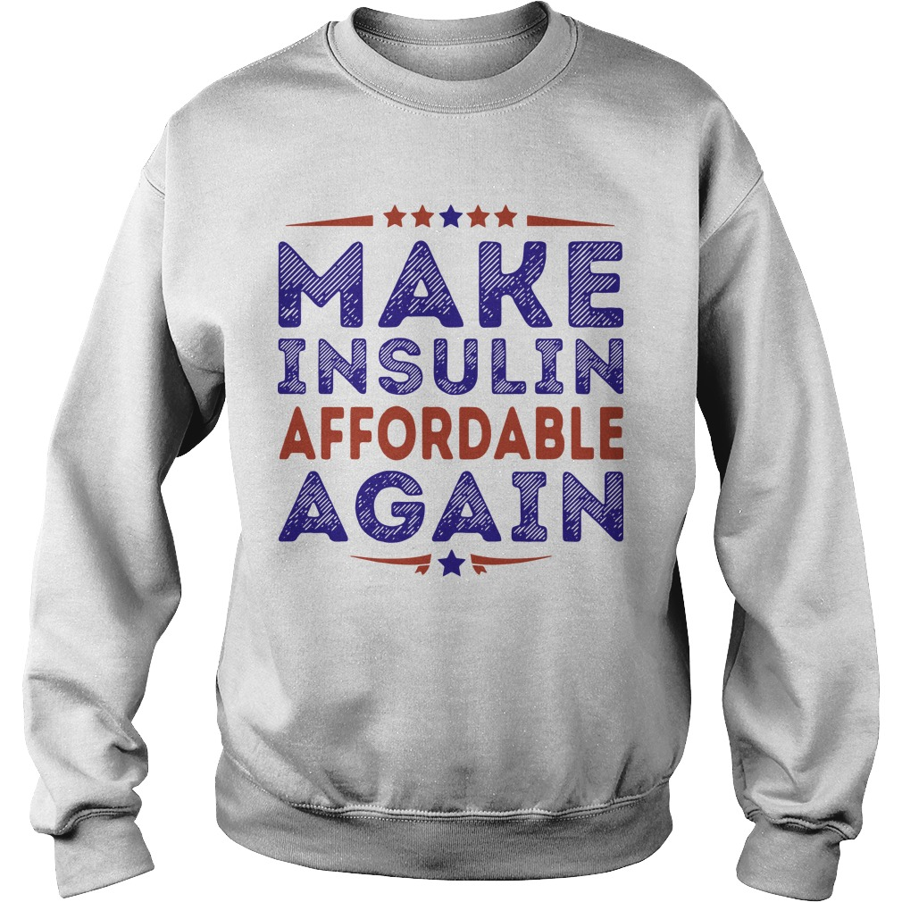 Make Insulin Affordable Again Sweater