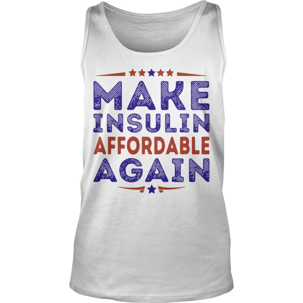 Make Insulin Affordable Again Tank Top