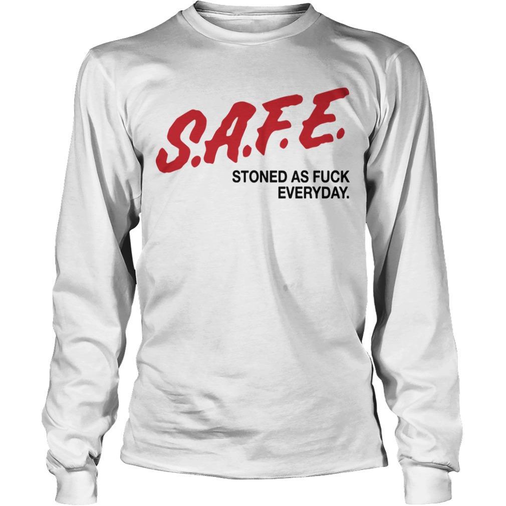 Safe Stoned As Fuck Everyday Longsleeve Tee