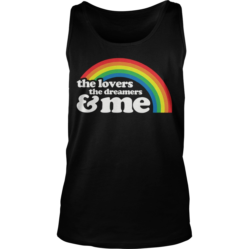 The Lovers The Dreamers And Me Tank Top