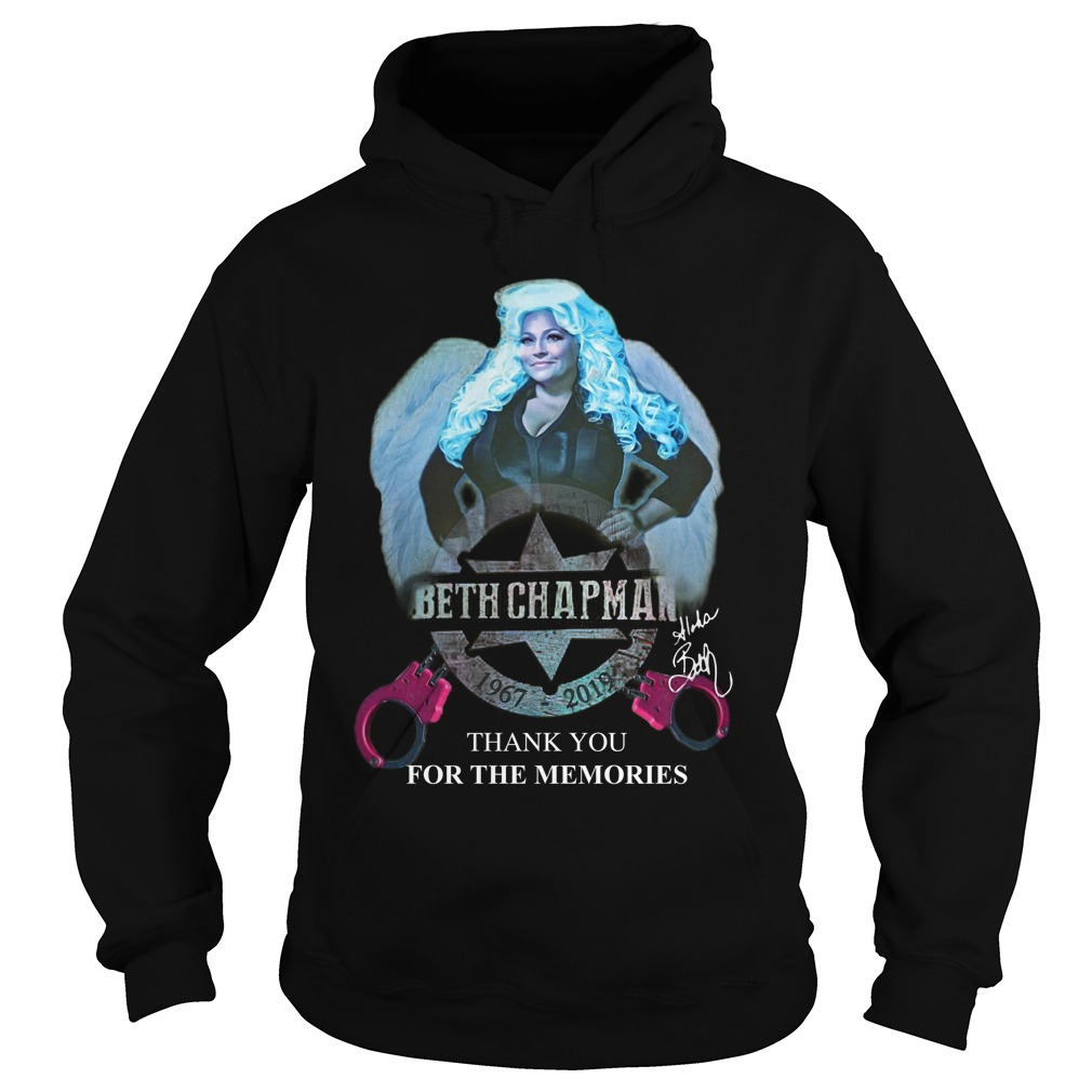 Beth Chapman 1967 2019 Thank You For The Memories Hoodie