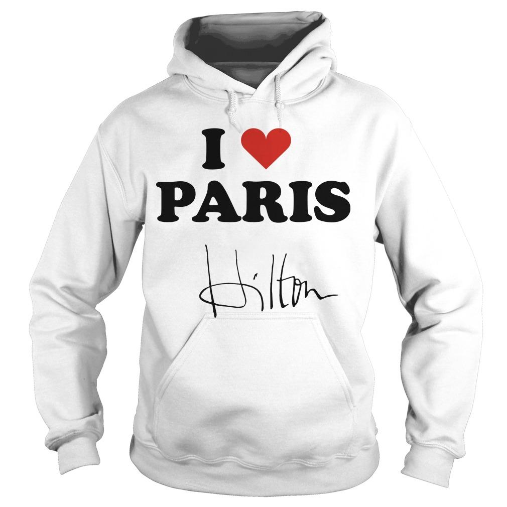 Celine Dion I Heart Paris Hilton Hoodie