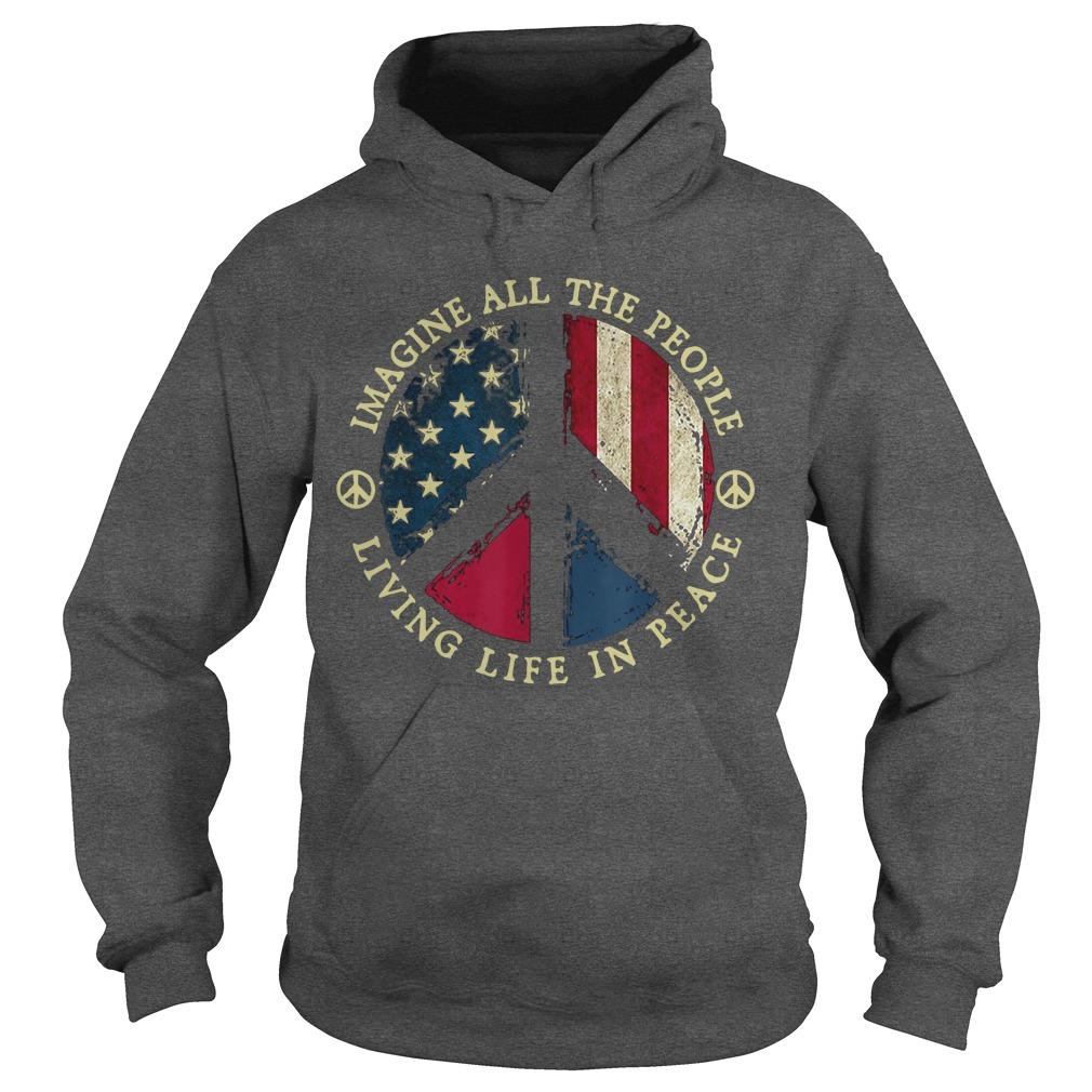 Hippie Imagine All The People Living Life In Peace Hoodie