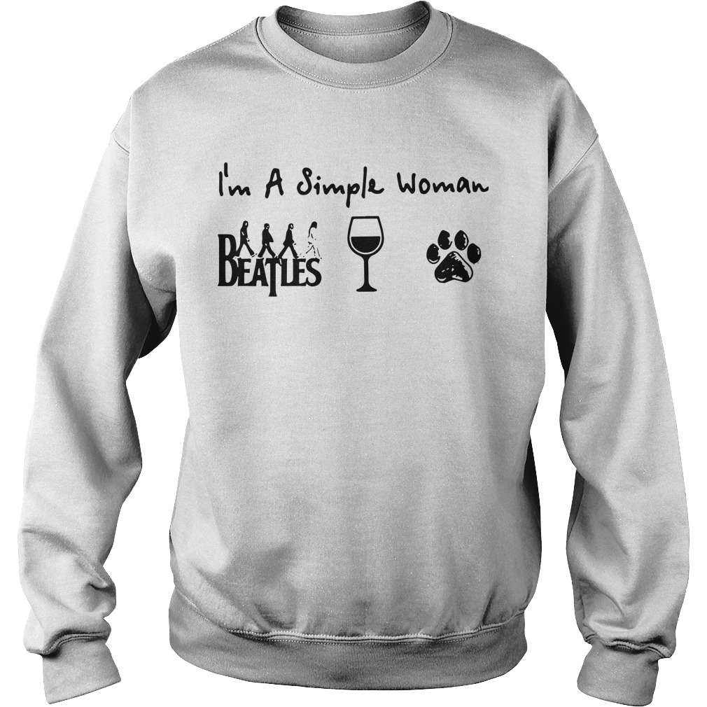 I'm A Simple Woman Like The Beatles Wine And Dog Sweater