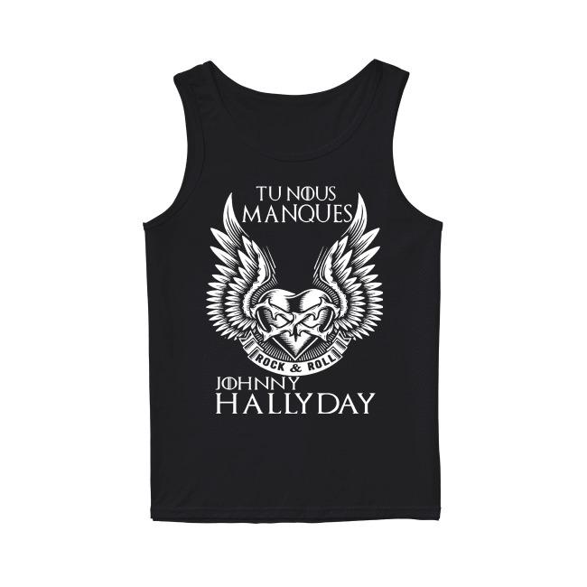 Jojoo Rock & Roll Tu Nous Manques Johnny Hally Day Tank Top
