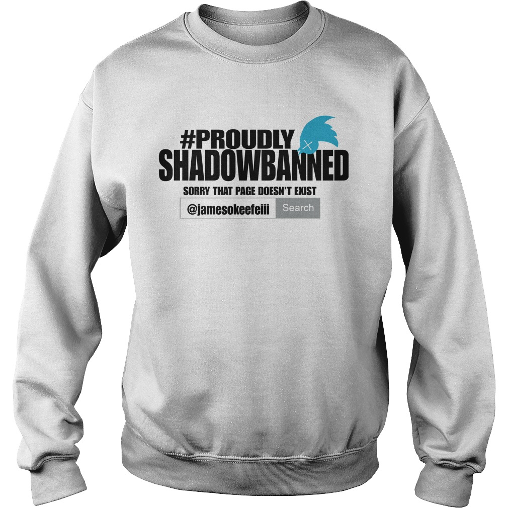 Proudly Shadowbanned Sweater