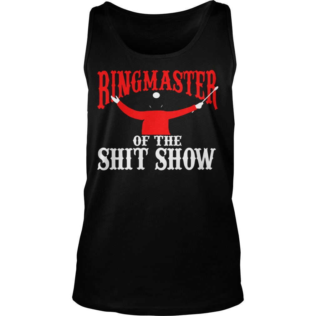 Ringmaster Of The Shitshow Tank Top