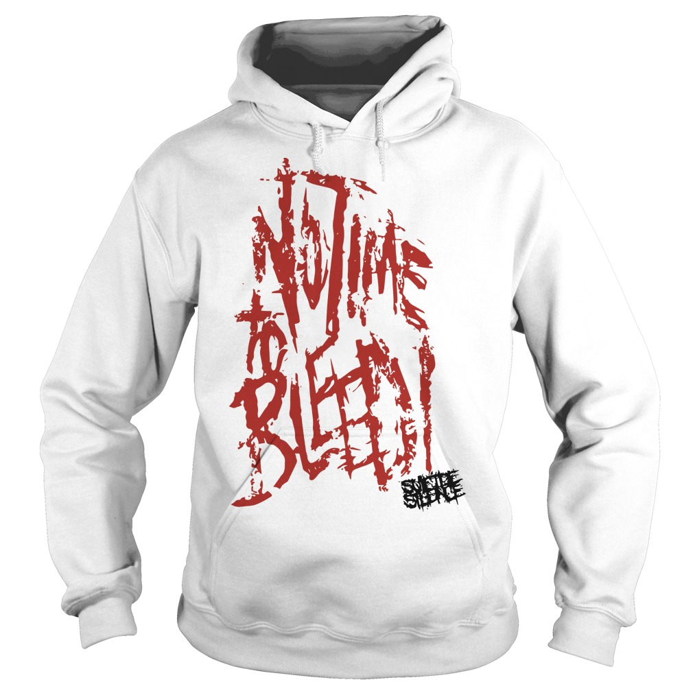 Suicide Silence No Time To Bleed Hoodie