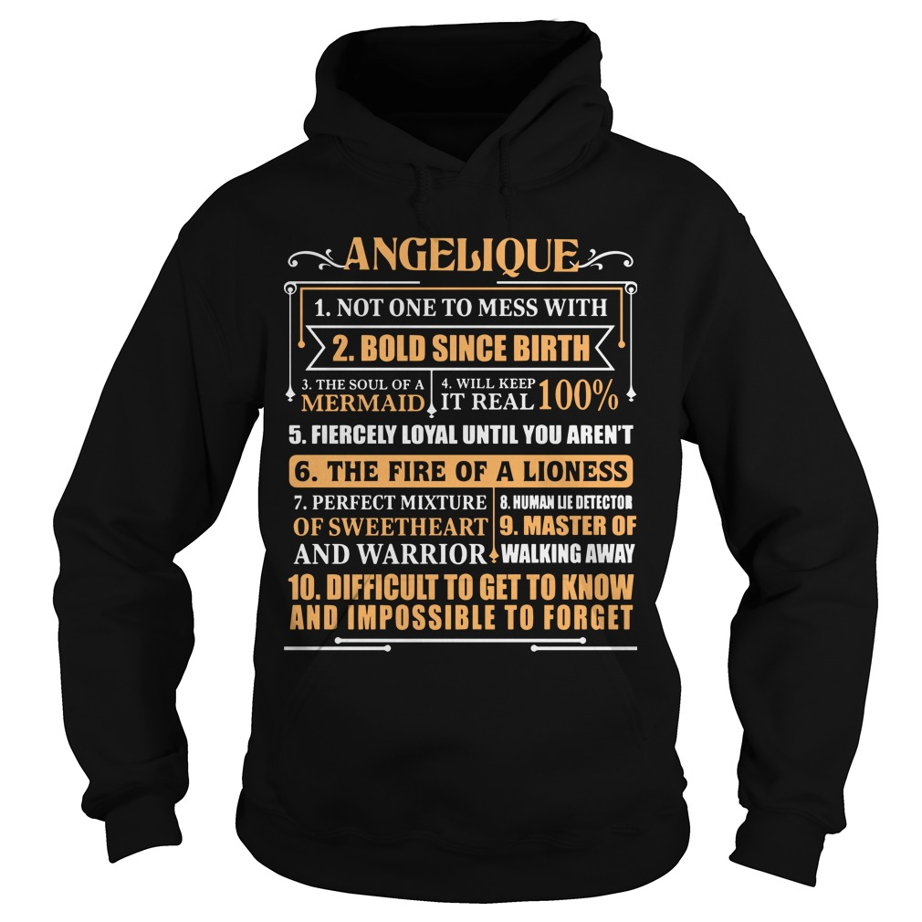 Angelique Not One To Mess With Bold Since Birth The Soul Of Mermaid Hoodie