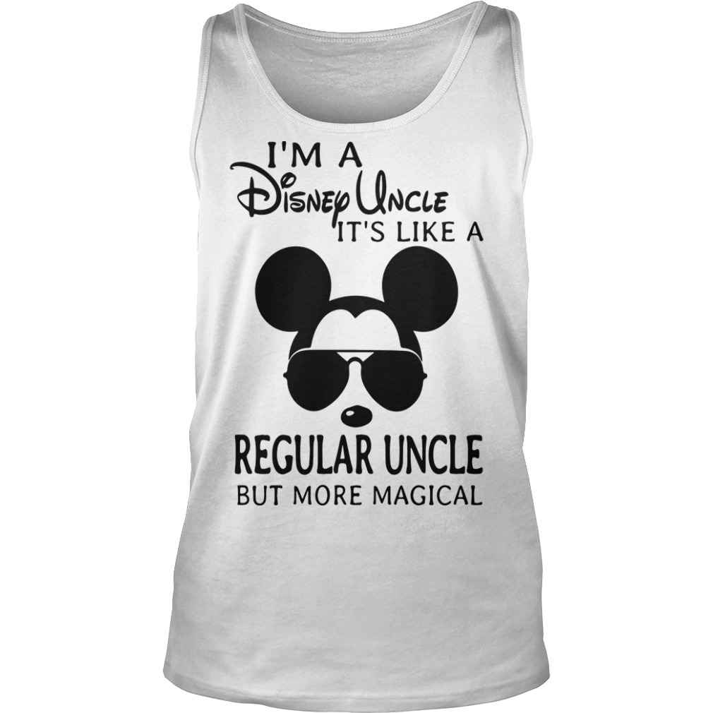 I'm A Disney Uncle It's Like A Regular Uncle But More Magical Tank Top